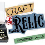 re:Craft and Relic Show :: Handcrafted Heaven {SPONSORED}