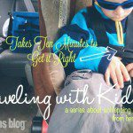 Traveling with Kids Series :: Road Trip with a Baby