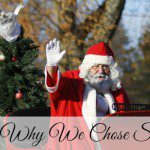 Why We Chose Santa