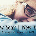 New Year, New You :: 9 Ways to Renew in 2016 {GIVEAWAY!}