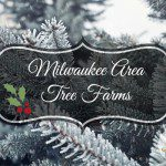 2015 Milwaukee Area Tree Farms