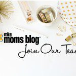 Join Our Team {Open Call for MKE Moms Blog Contributor Team}