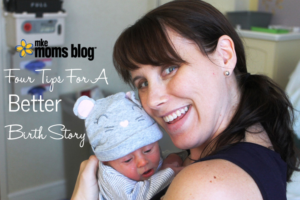 Four Tips to a Better Birth Story