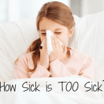 How Sick is Too Sick for School?