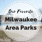 Our Favorite Milwaukee Area Parks to Enjoy with Kids