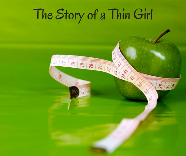 The Story of a Thin Girl