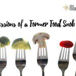 Kids and Food :: Confessions of a Former Food Snob Mom