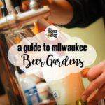 Quench Your Thirst :: A Guide to Milwaukee Beer Gardens