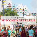 Wisconsin State Fair 2016 :: A Family Guide