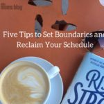 Set Boundaries to Reclaim Your Schedule