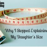 Why I Stopped Explaining My Daughter's Size