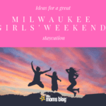 A Milwaukee Weekend Staycation Guide