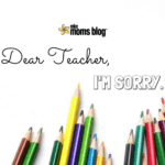 Dear Teacher, I'm Sorry