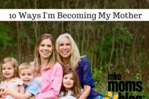 10-ways-im-becoming-my-mother