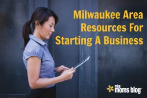 Milwaukee Resources for Mompreneurs