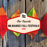 Our Favorite Milwaukee Fall Festivals 2016