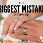 TRUE LIFE :: The Biggest Mistake of My Life