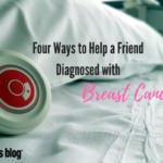 4 Ways to Help a Friend with Breast Cancer