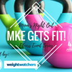 MKE Gets Fit Moms Night Out Event Series