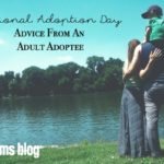 National Adoption Day | Advice from an Adult Adoptee