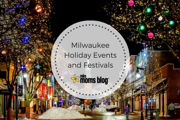 milwaukee-holiday-events-and-festivals