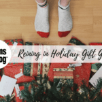 Reining in Holiday Gift Giving