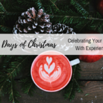 The 25 Days of Christmas :: Celebrating Your Spouse with Experiences