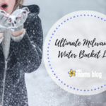 Ultimate Milwaukee Winter Bucket List {FREE PRINTABLE!}