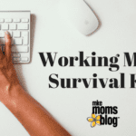 Working Mom Survival Kit