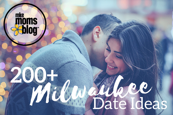 Milwaukee Date ideas