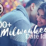 200+ Milwaukee Date Ideas