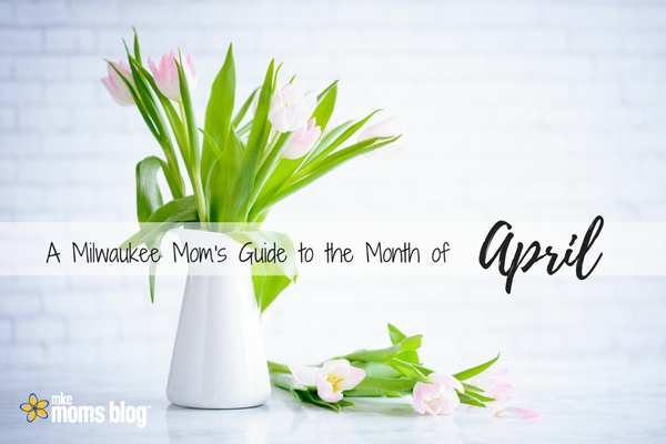 A Milwaukee Mom's Guide to the Month of