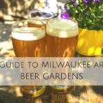 Milwaukee Area Beer Gardens
