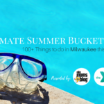 The Ultimate Milwaukee Summer Bucket List {FREE Printable Summer Calendar}