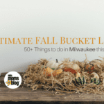 Ultimate Fall Bucket List 2017 :: 50 Things to Do in Milwaukee this Autumn