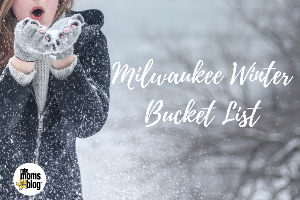 Milwaukee Winter Bucket List