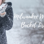 Ultimate Milwaukee Winter Bucket List