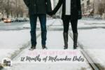 12 Months of Milwaukee Dates