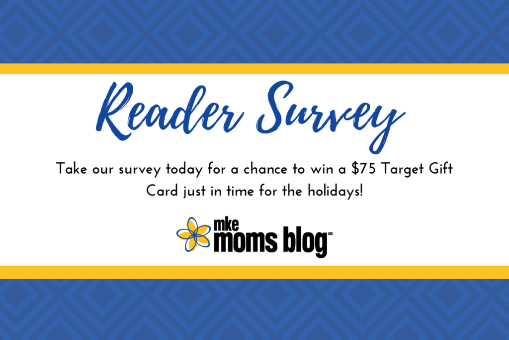 MKE Moms Blog Reader Survey