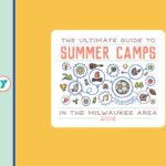 2018 Milwaukee Area Summer Camp Guide