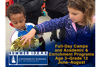 Summer I.D.E.A.S. at University School of Milwaukee