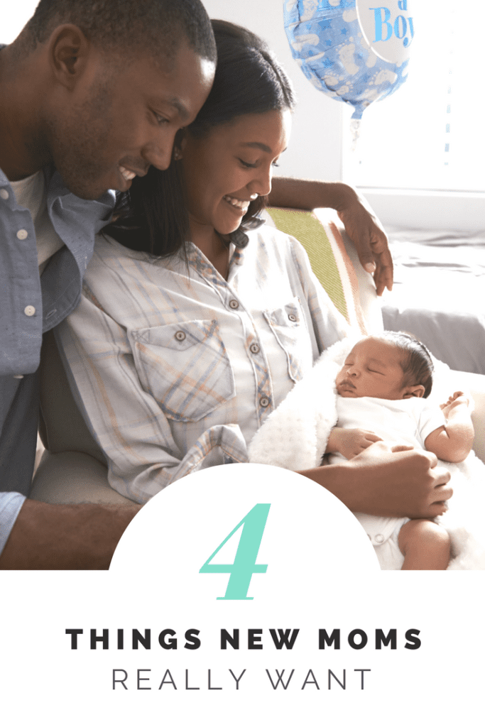 4 Things New Moms Really Want