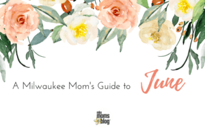 A Milwaukee Mom's Guide to (6)