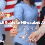 The 2018 Ultimate Guide to Milwaukee Area Fireworks