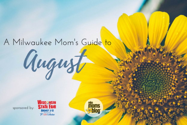 A Milwaukee Mom's Guide to August (1)