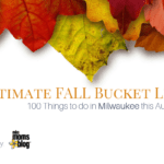 Ultimate Fall Bucket List 2018 :: 100 Things to Do in Milwaukee this Autumn