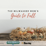 The Ultimate Guide to Milwaukee Fall 2018