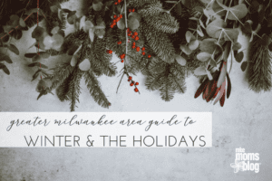 Winter and the Holidays in Milwaukee