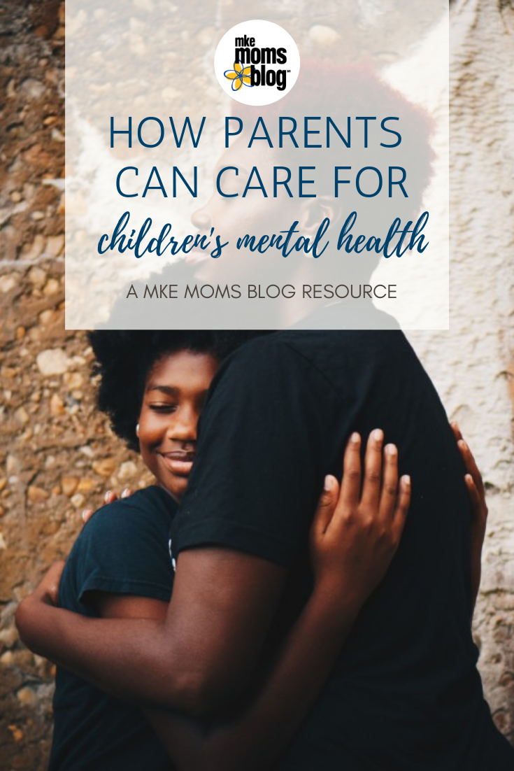 How Parents Can Care for Their Children's Mental Health