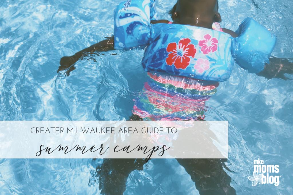Milwaukee summer camps
